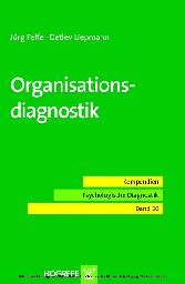 Organisationsdiagnostik (Reihe: Kompendien Psychologische Diagnostik, Bd. 10)