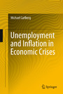 Unemployment and Inflation in Economic Crises